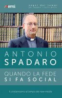 Quando la fede si fa social - Antonio Spadaro