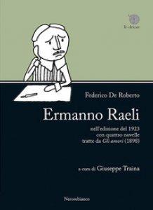 Copertina di '«Ermanno Raeli» nell'edizione del 1923 con quattro novelle tratte da «Gli amori» (1898)'