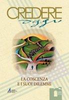 La coscienza eco dello Spirito? Il contributo della fede cristiana per una formazione della coscienza - Aristide Fumagalli