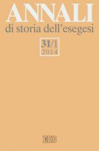 Copertina di 'Annali di storia dell'esegesi  31/1(2014)'