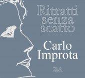 Ritratti senza scatto - Carlo Improta