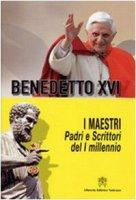 I Maestri - Benedetto XVI