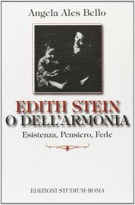 Copertina di 'Edith Stein o dell'armonia'