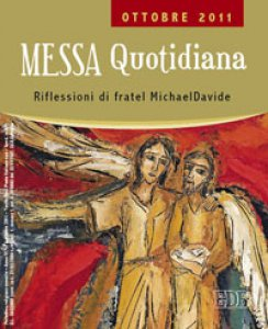 Copertina di 'Messa quotidiana. Riflessioni di fratel MichaelDavide. Ottobre 2011'