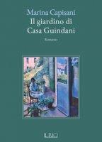 Il giardino di casa Guindani - Capisani Marina