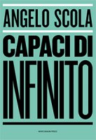 Capaci d'infinito - Angelo Scola