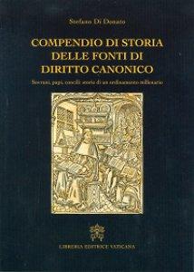 Copertina di 'Compendio di storia delle fonti del diritto canonico'