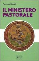 Il ministero pastorale - Marinelli Francesco