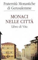 Immagine di 'Monaci nelle città'