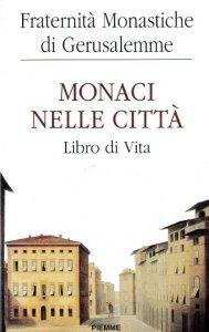 Copertina di 'Monaci nelle città'