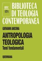 Antropologia teologica - Giovanni Ancona