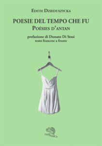 Copertina di 'Poesie del tempo che fu-Poésis d'antan'