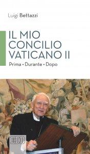 Copertina di 'Il mio concilio Vaticano II'