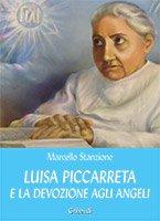 Luisa Piccarreta e la devozione agli angeli - Marcello Stanzione