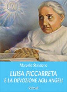 Copertina di 'Luisa Piccarreta e la devozione agli angeli'