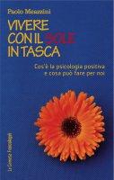 Vivere con il sole in tasca - Paolo Meazzini