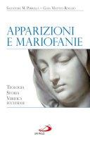 Apparizioni e Mariofanie - Perrella Salvatore M., Roggio G. Matteo