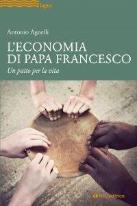 Copertina di 'L' economia di Papa Francesco'