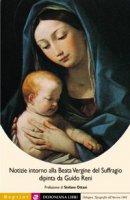 Notizie intorno alla Beata Vergine del suffragio dipinta da Guido Ren. Ediz. in facsimile Bologna, Tipografia dell'Ancora, 1861