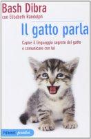 Il gatto parla - Dibra Bash, Randolph Elizabeth