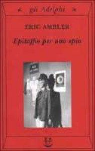 Copertina di 'Epitaffio per una spia'