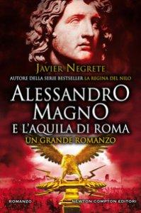 Copertina di 'Alessandro Magno e l'aquila di Roma'
