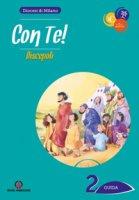 Con Te! Discepoli. Itinerario di iniziazione cristiana 2 - Guida - Diocesi di Milano