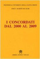 I concordati dal 2000 al 2009 - Pontificia Università Santa Croce José T.Martin De Agar