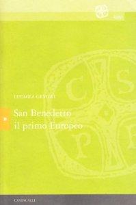 Copertina di 'San Benedetto il primo europeo'