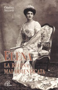 Copertina di 'Elena la regina mai dimenticata'