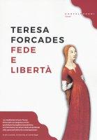 Fede e libertà - Teresa Forcades