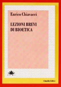 Copertina di 'Lezioni brevi di bioetica'