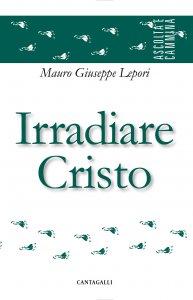 Copertina di 'Irradiare Cristo'