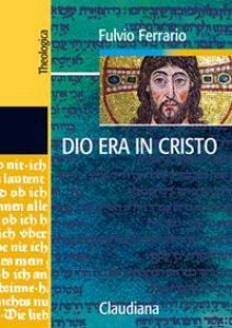 Copertina di 'Dio era in Cristo'