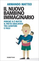 Il nuovo bambino immaginario - Matteo Armando