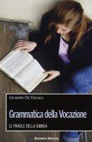 Grammatica della vocazione - De Virgilio Giuseppe