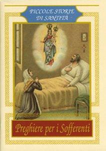 Copertina di 'Preghiere per i sofferenti. Piccole storie di santità'