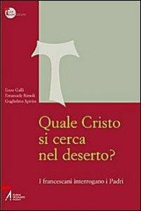 Copertina di 'Quale Cristo si cerca nel deserto?'