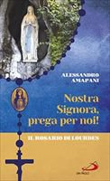 Nostra Signora prega per noi - Alessandro Amapani
