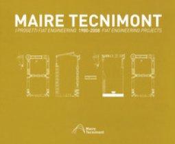 Copertina di 'Maire Tecnimont. I progetti FIAT Engineering. Ediz. italiana e inglese'