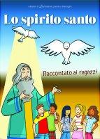 Lo Spirito Santo raccontato ai ragazzi