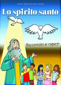 Copertina di 'Lo Spirito Santo raccontato ai ragazzi'