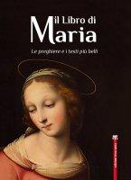 Il Libro di Maria - Natale Benazzi, Andrea Sarto