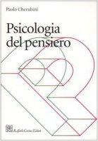 Psicologia del pensiero - Cherubini Paolo
