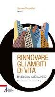 Rinnovare gli ambiti di vita - Morandini Simone