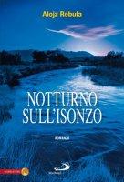 Notturno sull'Isonzo - Rebula Alojz