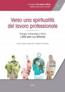 Copertina di 'Verso una spiritualità del lavoro professionale'