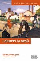 I Gruppi di Ges� - Jos� Antonio Pagola