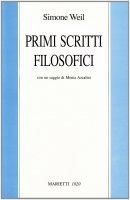 Primi scritti filosofici - Weil Simone