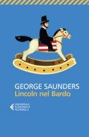 Lincoln nel Bardo - Saunders George